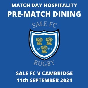 SALE FC RUGBY Pre-Match Dining Ticket 11th September 2021