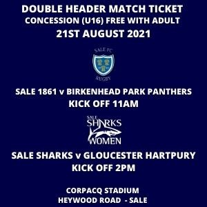 SALE FC RUGBY Double Header Match Day Ticket - Concession U16  -  21st  August 2021