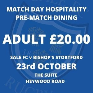 SALE FC RUGBY Sale FC  Pre-Match Meal -  23rd October 2021