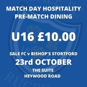 SALE FC RUGBY Sale FC Pre-Match Dining - 23rd October 2021 - U16s