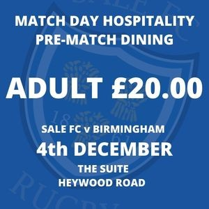 SALE FC RUGBY SALE FC Pre-Match Dining  - 4th December  2021 Adult