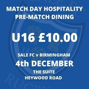 SALE FC RUGBY Sale FC Pre-Match Dining - 4th December 2021 - U16s